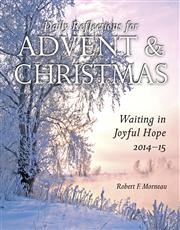 daily reflections for Advent & Christmas