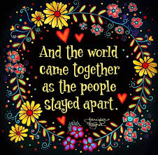 And the world came together as the people stayed apart